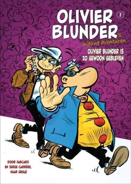 Olivier Blunder is zo gewoon gebleven